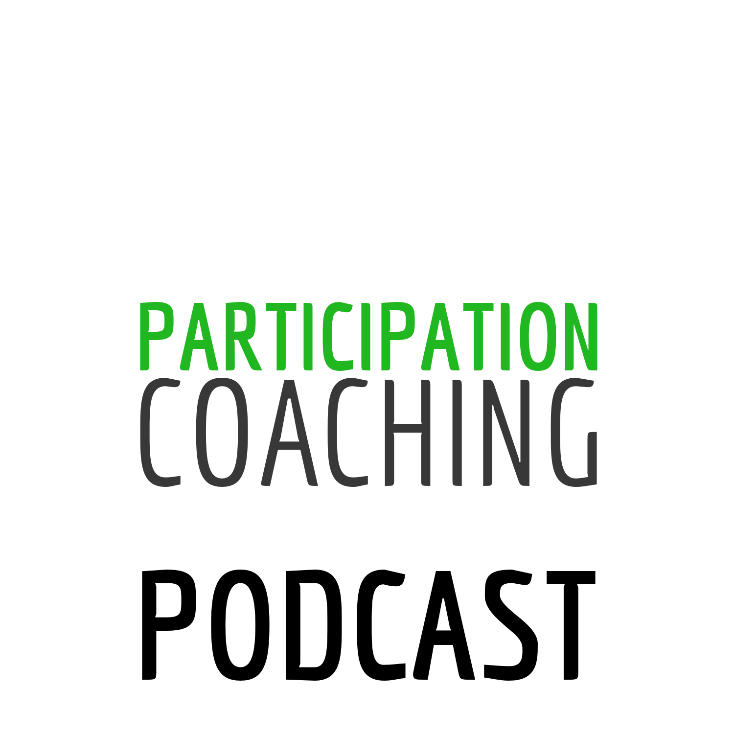 Participation Coaching Podcast
